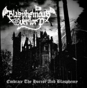 blasphamous overlord - embrass the horror